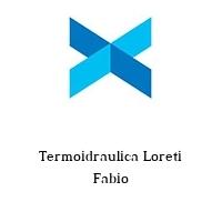 Termoidraulica Loreti Fabio