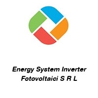 Energy System Inverter Fotovoltaici S R L