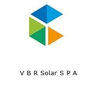 V B R Solar S P A