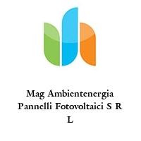 Mag Ambientenergia Pannelli Fotovoltaici S R L