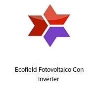 Ecofield Fotovoltaico Con Inverter