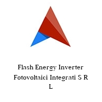 Flash Energy Inverter Fotovoltaici Integrati S R L