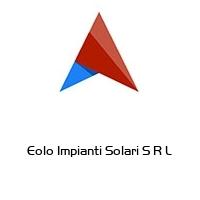 Eolo Impianti Solari S R L