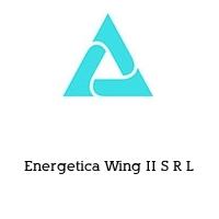 Energetica Wing II S R L