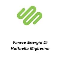 Varese Energia Di Raffaella Miglierina