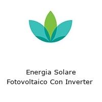 Energia Solare Fotovoltaico Con Inverter