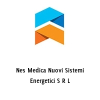 Nes Medica Nuovi Sistemi Energetici S R L