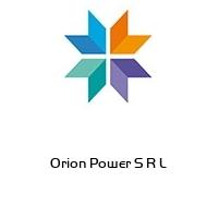 Orion Power S R L