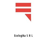 Ecologika S R L