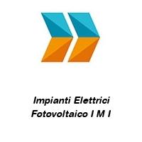 Impianti Elettrici Fotovoltaico I M I