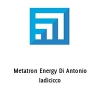 Metatron Energy Di Antonio Iadicicco