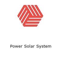 Power Solar System