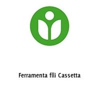 Ferramenta flli Cassetta