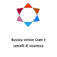 Ruscica service Grate e cancelli di sicurezza