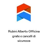 Rubini Alberto Officina grate e cancelli di sicurezza