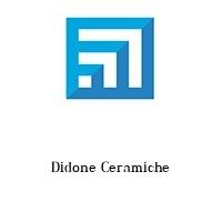 Didone Ceramiche