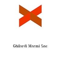 Ghilardi Marmi Snc