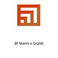 BF Marmi e Graniti