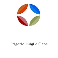 Frigerio Luigi e C snc