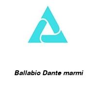 Ballabio Dante marmi