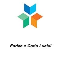 Enrico e Carlo Lualdi