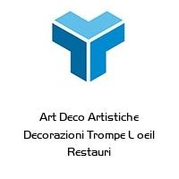 Art Deco Artistiche Decorazioni Trompe L oeil Restauri