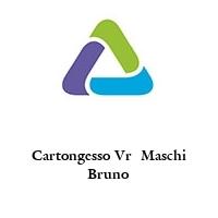 Cartongesso Vr  Maschi Bruno