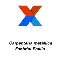 Carpenteria metallica Fabbrini Emilio