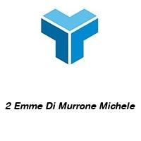 2 Emme Di Murrone Michele