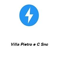 Villa Pietro e C Snc