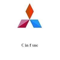 C in f snc