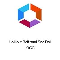 Lollio e Beltrami Snc Dal 1966