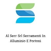 Al Serr Srl Serramenti In Alluminio E Portoni