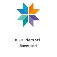 R  Guidetti Srl   Ascensori