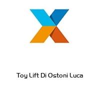 Toy Lift Di Ostoni Luca