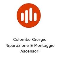 Colombo Giorgio Riparazione E Montaggio Ascensori