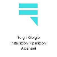 Borghi Giorgio installazioni Riparazioni Ascensori