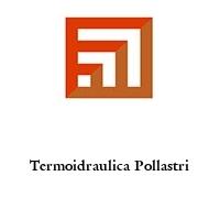 Termoidraulica Pollastri