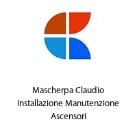 Mascherpa Claudio Installazione Manutenzione Ascensori
