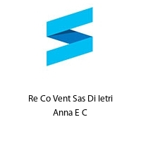 Re Co Vent Sas Di Ietri Anna E C