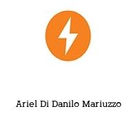 Ariel Di Danilo Mariuzzo