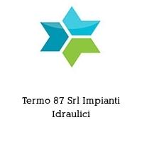 Termo 87 Srl Impianti Idraulici