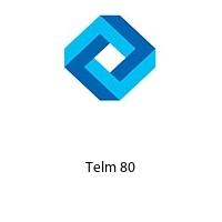 Telm 80