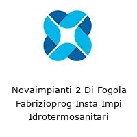 Novaimpianti 2 Di Fogola Fabrizioprog Insta Impi Idrotermosanitari