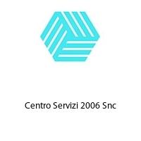 Centro Servizi 2006 Snc