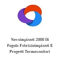 Novaimpianti 2000 Di Fogola Fabrizioimpianti E Progetti Termosanitari