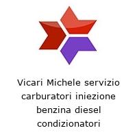 Vicari Michele servizio carburatori iniezione benzina diesel condizionatori