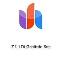 F Lli Di Grottole Snc