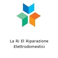 La Ri El Riparazione Elettrodomestici