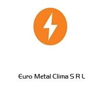 Euro Metal Clima S R L